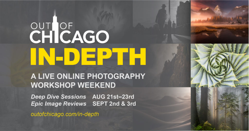 Out of Chicago IN-DEPTH Photo Workshop Weekend